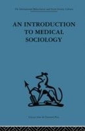 Introduction to Medical Sociology