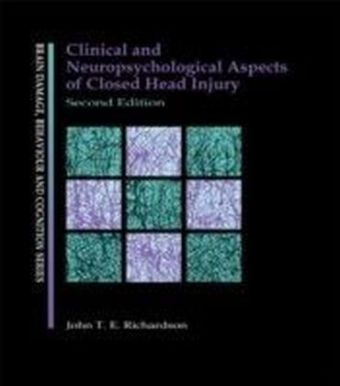 Clinical and Neuropsychological Aspects of Closed Head Injury