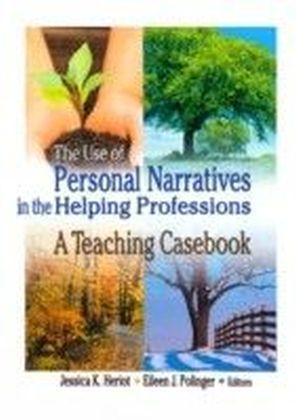Use of Personal Narratives in the Helping Professions