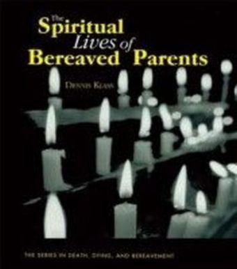 Spiritual Lives of Bereaved Parents