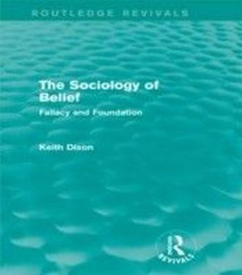 Sociology of Belief (Routledge Revivals)