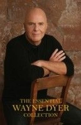 Essential Wayne Dyer Collection