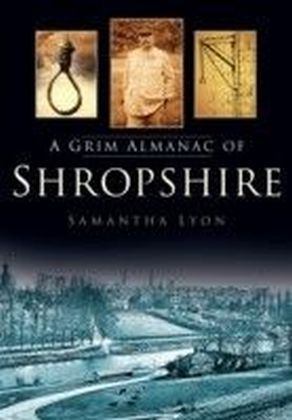Grim Almanac of Shropshire