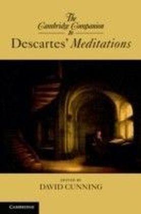 Cambridge Companion to Descartes' Meditations