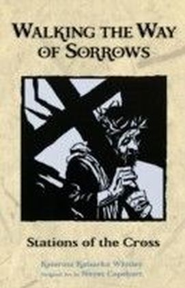 Walking the Way of Sorrows
