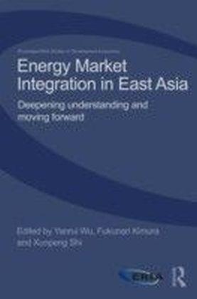 Energy Market Integration in East Asia