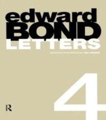Edward Bond: Letters 4