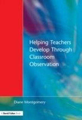 Helping Teachers Develop through Classroom Observation, Second Edition