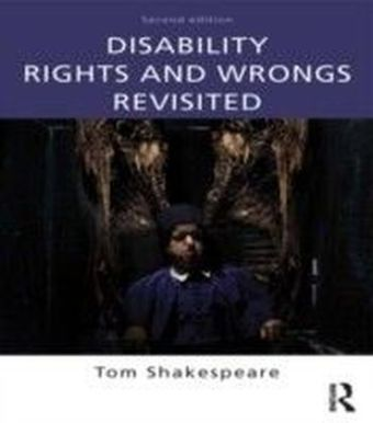 Disability Rights and Wrongs Revisited