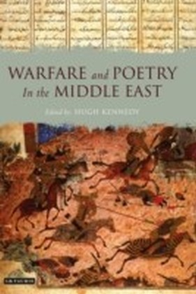 Warfare and Poetry in the Middle East