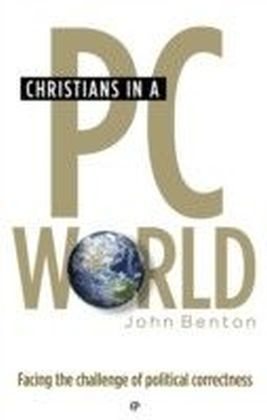 Christians in a PC World