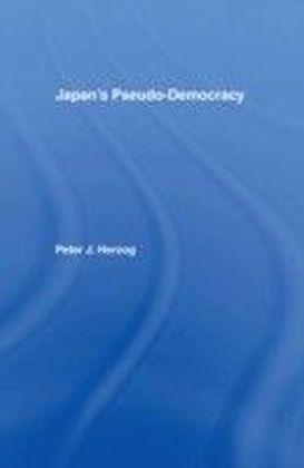 Japan's Pseudo-Democracy