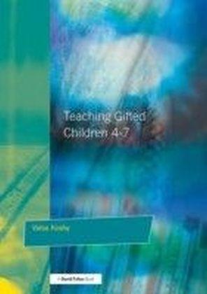Teaching Gifted Children 4-7