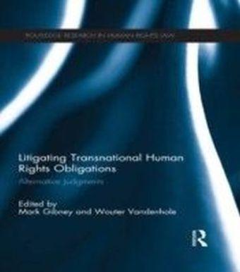 Litigating Transnational Human Rights Obligations