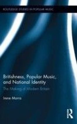 Britishness, Popular Music, and National Identity