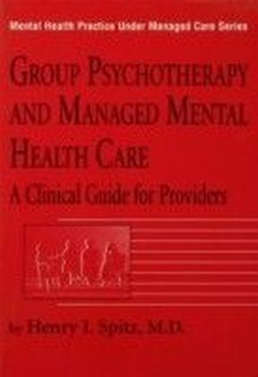 Group Psychotherapy And Managed Mental Health Care