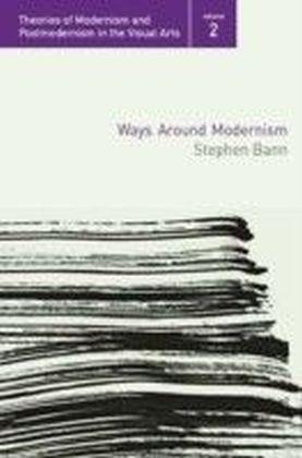Ways Around Modernism
