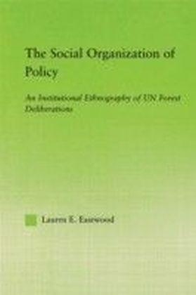 Social Organization of Policy