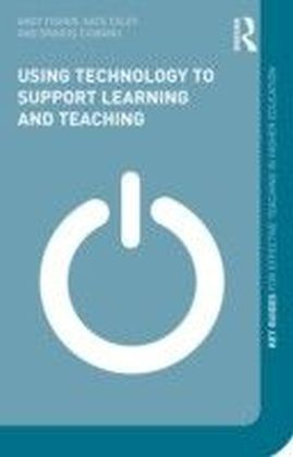 Using Technology to Support Learning and Teaching
