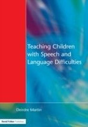 Teaching Children with Speech and Language Difficulties