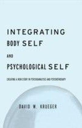 Integrating Body Self & Psychological Self