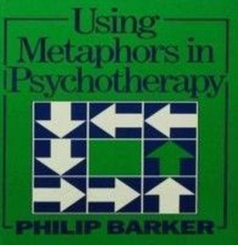 Using Metaphors In Psychotherapy