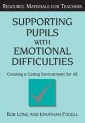 Supporting Pupils with Emotional Difficulties