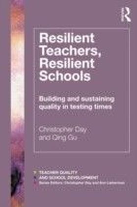 Resilient Teachers, Resilient Schools