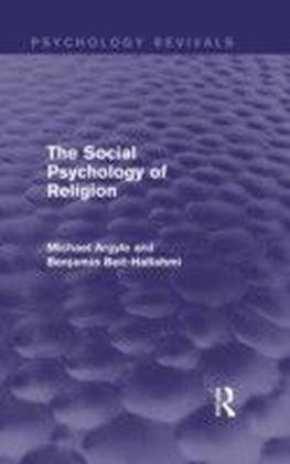 Social Psychology of Religion (Psychology Revivals)