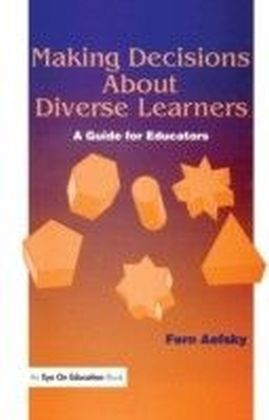 Making Decisions About Diverse Learners