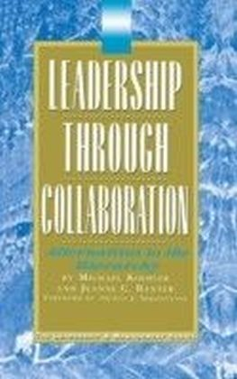 Leadership Through Collaboration