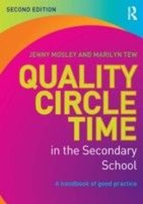 Quality Circle Time in the Secondary School