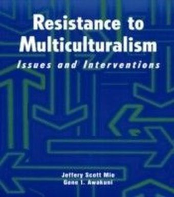 Resistance to Multiculturalism