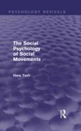 Social Psychology of Social Movements (Psychology Revivals)