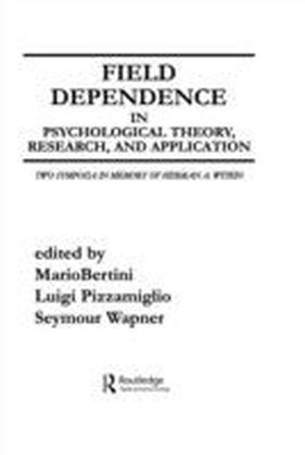 Field Dependence in Psychological Theory, Research and Application