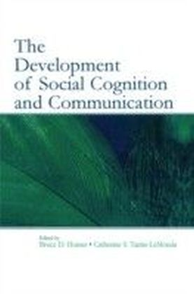 Development of Social Cognition and Communication