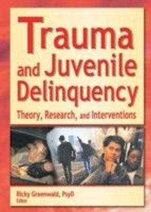 Trauma and Juvenile Delinquency