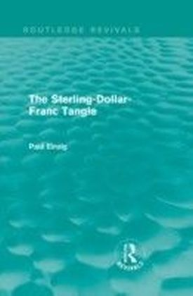 Sterling-Dollar-Franc Tangle (Routledge Revivals)