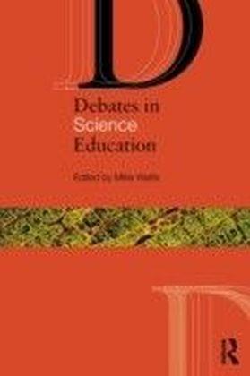 Debates in Science Education