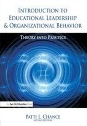 Introduction to Educational Leadership & Organizational Behavior