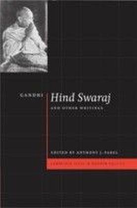 Gandhi: 'Hind Swaraj' and Other Writings