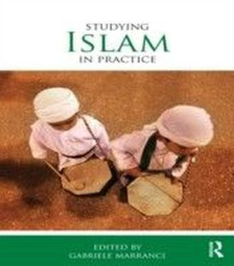 Studying Islam in Practice