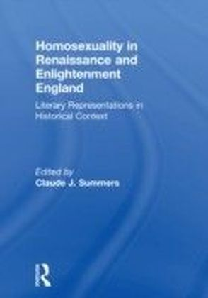 Homosexuality in Renaissance and Enlightenment England