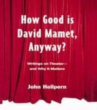 How Good is David Mamet, Anyway?
