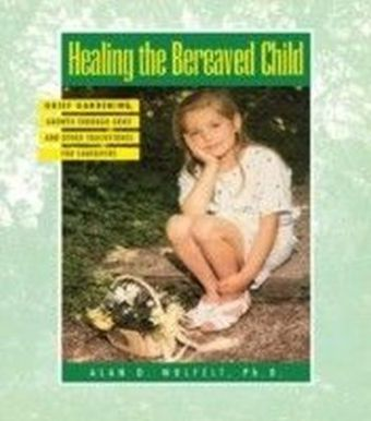Healing The Bereaved Child