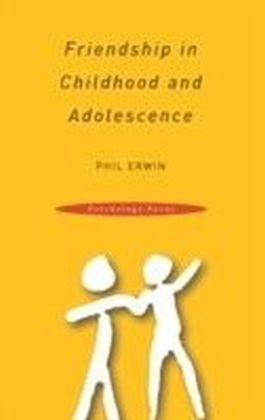 Friendship in Childhood and Adolescence