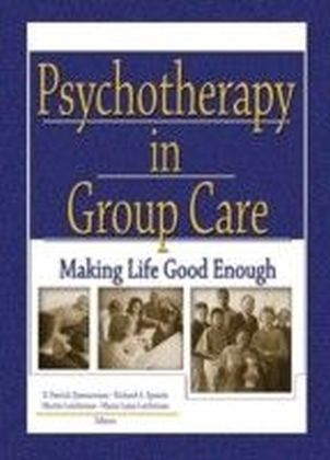 Psychotherapy in Group Care
