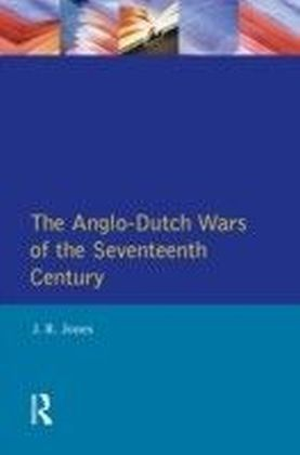 Anglo-Dutch Wars of the Seventeenth Century,The