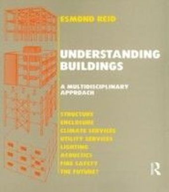 Understanding Buildings a Multidisciplinary Approach
