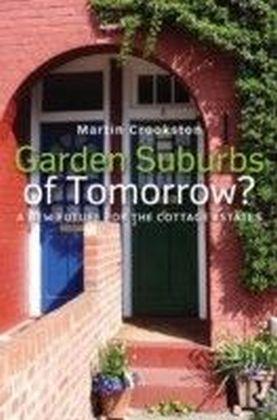Garden Suburbs of Tomorrow?